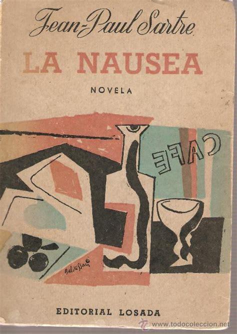 libro la nusea jean paul sartre la nausea novela editada e comprar en todocoleccion 26292611