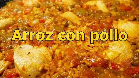 www youtube recetas de cocina receta arroz con pollo espa 209 ol recetas de cocina faciles