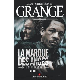 Jean Christophe Grange Miserere by La Marque Des Anges Miserere Broch 233 Jean Christophe