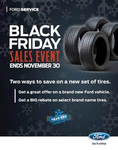Black Friday Auto Tire Deals 2012 Black Friday Sales Event Roy O Brien Ford
