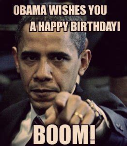 Obama Birthday Meme - 40 most funny happy birthday wishes image wallpaper meme