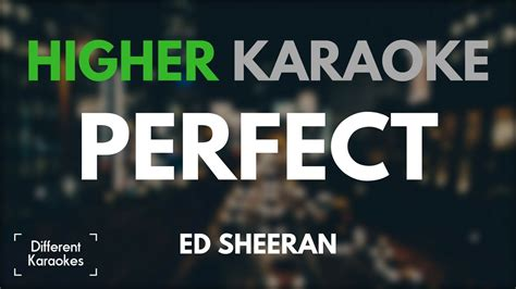 ed sheeran perfect original key ed sheeran perfect higher key karaoke youtube