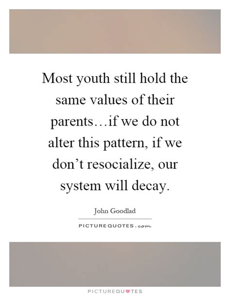 holding pattern quotes john goodlad quotes sayings 6 quotations