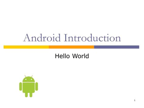 Android Hello World by Synapseindia Android Apps Introduction Hello World