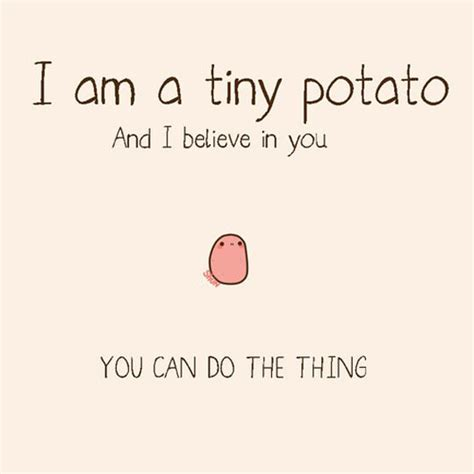 this post is just a thanks tiny potato