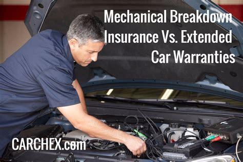 mechanical breakdown insurance  extended car warranty