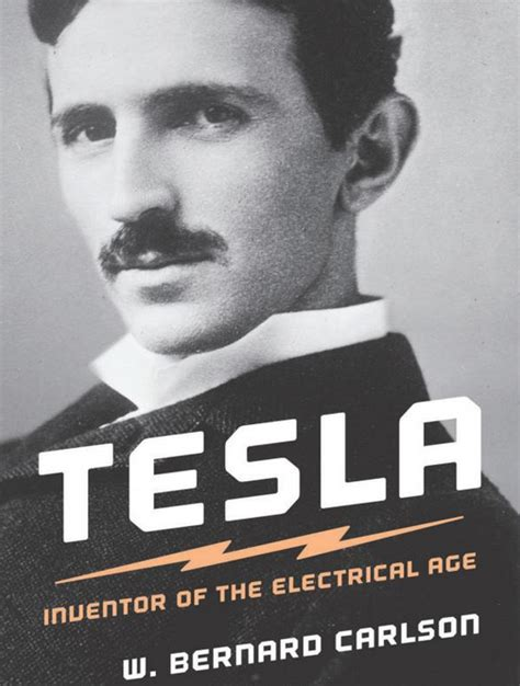 Tesla Person Celebrate Nikola Tesla S Birthday With An Excerpt From A