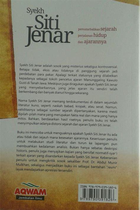 Syaikh Siti Jenar Buku 6 buku syekh siti jenar pemutarbalikan sejarah hidup ajaran