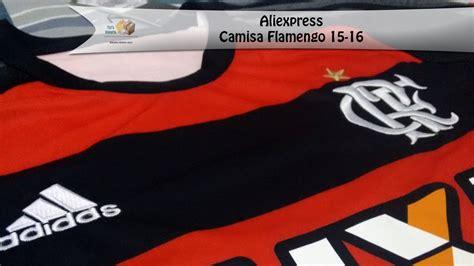 02 camisa flamengo home 15 16 unboxing aliexpress