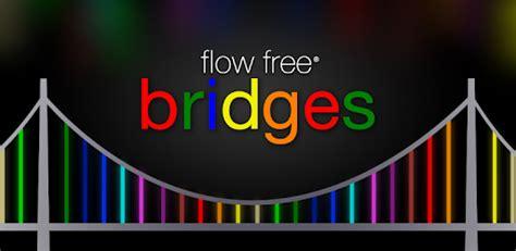 flow free bridges apk flow free bridges for pc