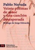 libro veinte libro veinte poemas de amor y una canci 243 n desesperada pablo neruda rese 241 as resumen y comentarios