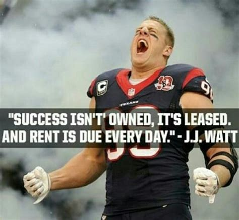 s day football player quot success isn t owned it s leased and rent is due every
