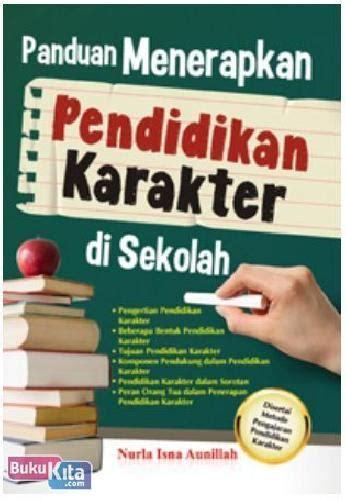 Buku Meramal Sifat Dan Karakter Anak bukukita panduan menerapkan pendidikan karakter di sekolah