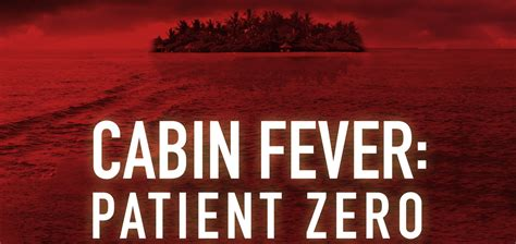Cabin Fever by 187 Cabin Fever Patient Zero News