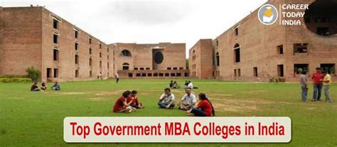 Mba Government Colleges In Sangli by Top Government Mba Colleges In India List Rating