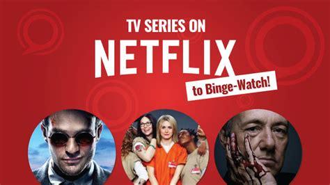 hottest netflix series a list of best tv series on netflix to binge watch