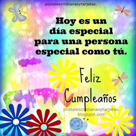 tarjetas de feliz cumpleanos hoy es un dia muy especial hermanita d 237 a especial tu cumplea 241 os eres especial postales
