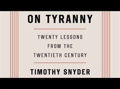 summary of timothy snyder s on tyranny key takeaways analysis books on tyranny yale historian timothy snyder on how the u s
