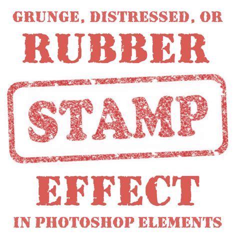 adobe photoshop rubber st tutorial how to apply rubber st effects in photoshop elements 8