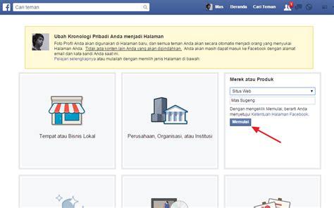 Cara Merubah Akun Facebook Menjadi Fanpage | cara merubah akun facebook menjadi halaman fan page