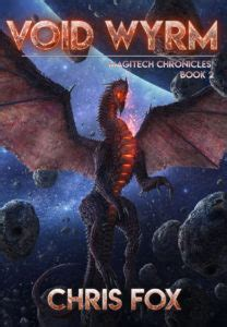 void wyrm magitech chronicles book 2 volume 2 books chris fox writes