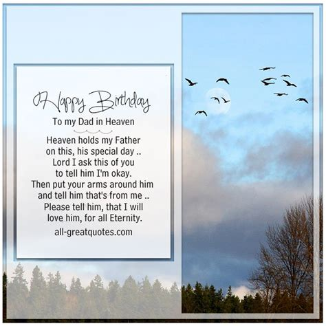 Happy Birthday To My In Heaven Quotes Happy Birthday To My Dad In Heaven Heaven Holds My Father