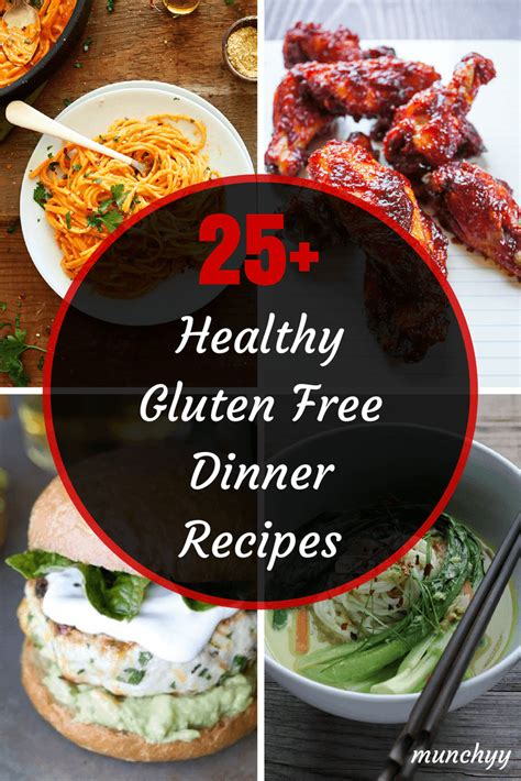 gluten free dinner desserts 25 best healthy gluten free dinner recipes munchyy