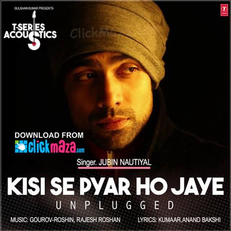 Download Free Mp3 Unplugged Songs | kisi se pyar ho jaye unplugged song jubin nautiyal