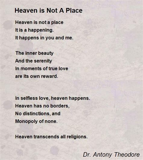 A Place About Heaven Is Not A Place Poem By Dr Antony Theodore Poem