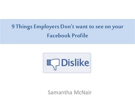 9 things employers don t want to see on your fb profile
