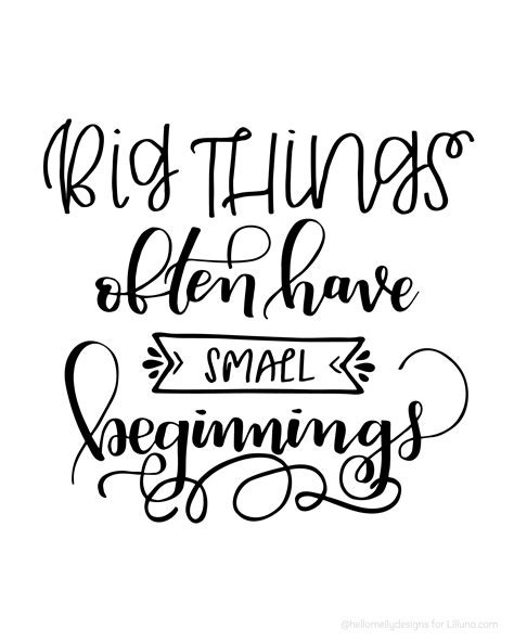 printable quotes com big things often have small beginnings lil luna