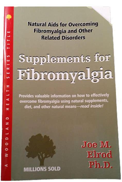 6 supplements for fibromyalgia supplements for fibromyalgia