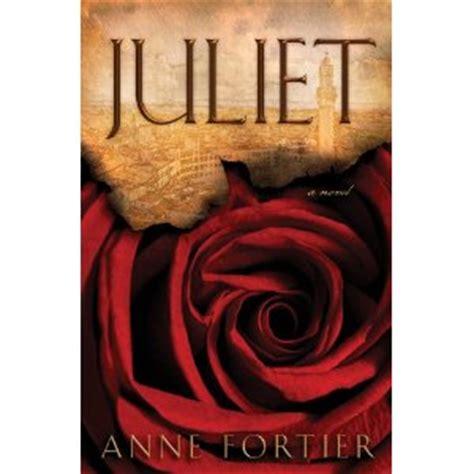 Juliet By Anne Fortier Bookfinds