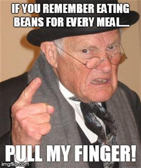 Pull My Finger Meme - back in my day meme imgflip