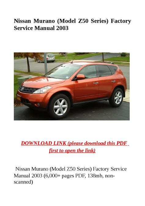 2003 nissan pathfinder factory service manual complete 4 volume set factory repair manuals nissan murano model z50 series factory service manual 2003 by dniel toen issuu