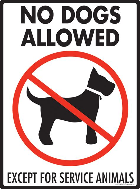 no dogs allowed sign no dogs allowed except for service animals aluminum signs
