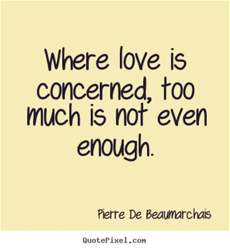 too much and not 0374535957 too much love quotes quotesgram