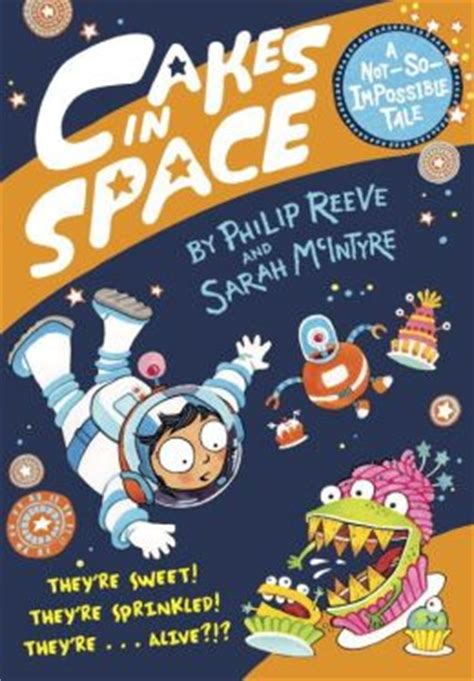 cakes in space cakes in space by philip reeve 9780385387927 hardcover barnes noble