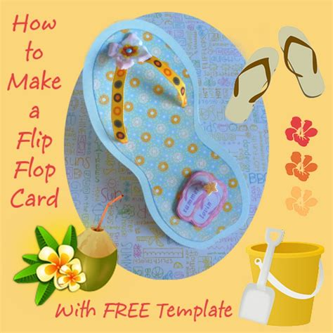how to make a flip flop card with template holidappy