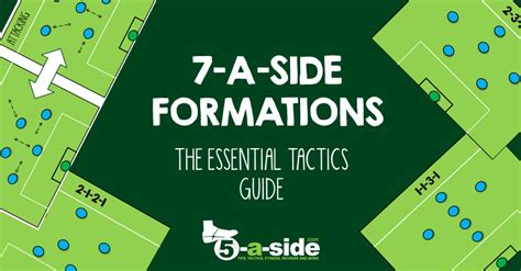7 A Should by 7 A Side Tactics The Essential Guide 5 A Side