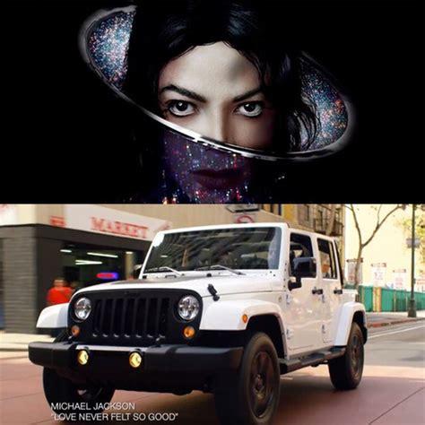 Michael Jackson Jeep Commercial Jeep Jumps On Michael Jackson S Never Felt So