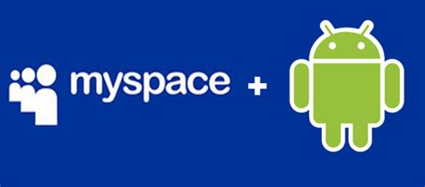 myspace for android myspace sdk for android droid gamers