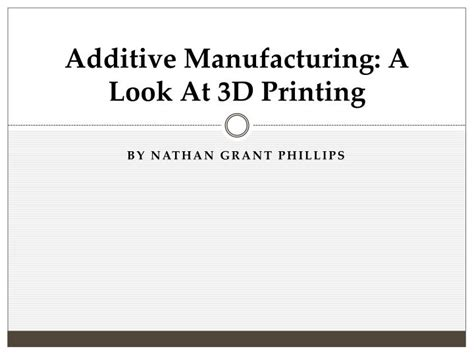 from additive manufacturing to 3d 4d printing 1 from concepts to achievements books ppt additive manufacturing a look at 3d printing