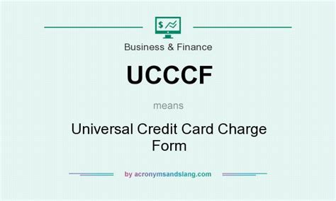 Credit Form Meaning What Does Ucccf Definition Of Ucccf Ucccf Stands For Universal Credit Card Charge Form