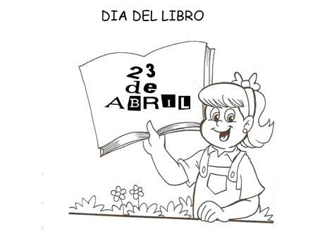 libro para colorear del dia carteles para colorear en el d 237 a internacional del libro