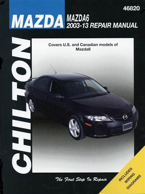 car repair manuals online free 2013 mazda mazda6 windshield wipe control mazda mazda6 repair manual 2003 2013 2 3l 2 5l 3 0l 3 7l