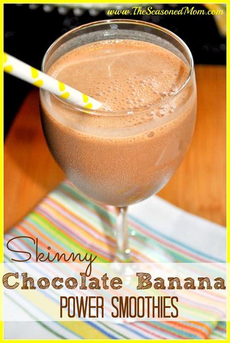 Skinny Chocolate Banana Power Smoothies   The Seasoned Mom