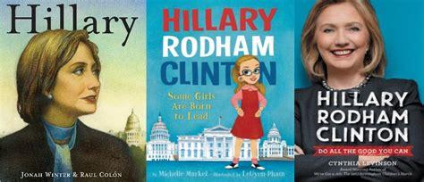 biography hillary clinton book hillary clinton children s book heroine minnesota