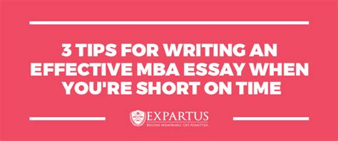 Agsm Time Mba 2016 2017application Essays by Mba Essay Boot C 3 Tips For Writing An Effective Mba