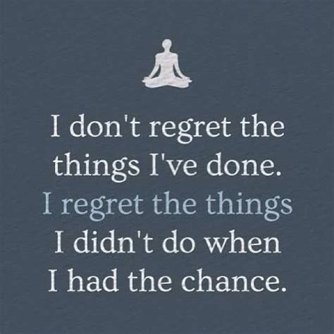 Regret Quotes No Regrets Quotes And Sayings